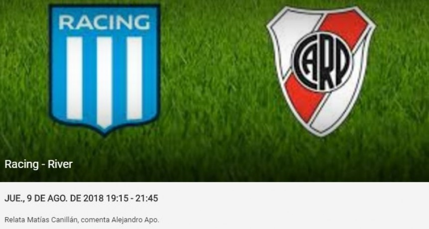 Desde las 19,15 ha. Relatores por Fm Full RACING VS RIVER